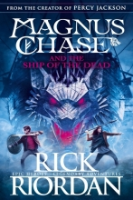 Riordan, Rick Magnus Chase and the Ship of the Dead (Book 3)