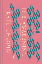 Kate Chopin, The Awakening and Selected Stories