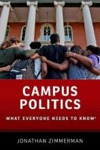 Zimmerman, Jonathan Campus Politics
