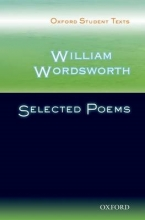 Sandra Anstey,   Victor Lee Oxford Student Texts: William Wordsworth: Selected Poems