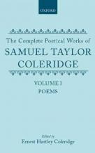 Samuel Taylor Coleridge,   Ernest Hartley Coleridge The Complete Poetical Works of Samuel Taylor Coleridge