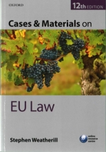 Stephen (Jacques Delors Professor of European Law, Jacques Delors Professor of European Law, University of Oxford) Weatherill Cases & Materials on EU Law