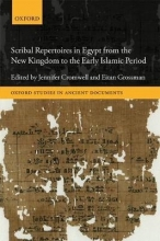 Cromwell, Jennifer Scribal Repertoires in Egypt from the New Kingdom to the Early Islamic Period
