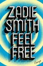 Smith, Zadie Feel Free