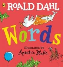 Quentin Blake Roald Dahl, Roald Dahl: Words