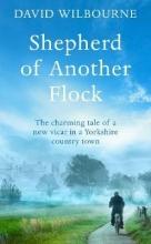 Wilbourne, David Shepherd of Another Flock