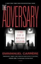 Carrere, Emmanuel The Adversary