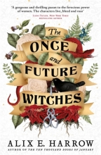 Alix E. Harrow, The Once and Future Witches