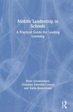 Peter Grootenboer,   Christine Edwards-Groves,   Karin Ronnerman Middle Leadership in Schools