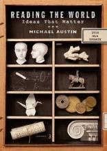 Austin, Michael Reading the World - Ideas That Matter 3e