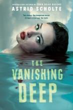 Astrid Scholte, The Vanishing Deep