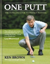 Ken Brown One Putt