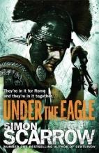 Scarrow, Simon Under the Eagle