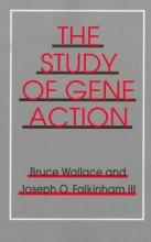 Bruce Wallace,   Joseph O. Falkinham III Study of Gene Action