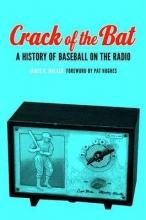 Walker, James R. Crack of the Bat