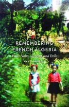 Hubbell, Amy L. Remembering French Algeria