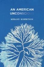Robertson, Mebane An American Unconscious