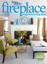 Better Homes and Gardens Better Homes and Gardens Fireplace Design & Decorating Ideas