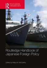 Mary M. (Drake University, USA) McCarthy Routledge Handbook of Japanese Foreign Policy