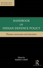 Handbook of Indian Defence Policy