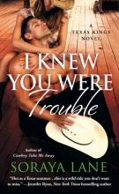 Lane, Soraya I Knew You Were Trouble