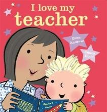 Andreae, Giles I Love My Teacher