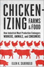 Ellen K. Silbergeld Chickenizing Farms and Food