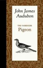 Audubon, John The Passenger Pigeon