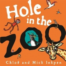 Inkpen, Mick Hole in the Zoo