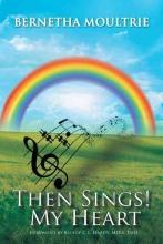 Moultrie, Bernetha Then Sings! My Heart