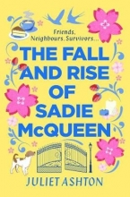 Juliet Ashton, The Fall and Rise of Sadie McQueen