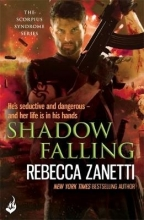 Zanetti, Rebecca Shadow Falling: the Scorpius Syndrome 2
