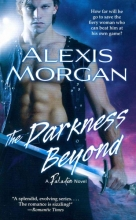 Morgan, Alexis The Darkness Beyond
