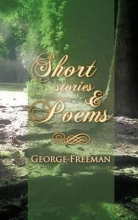Freeman, George Short Stories & Poems