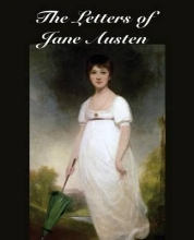 Austen, Jane The Letters of Jane Austen