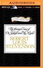 Stevenson, Robert Louis The Strange Case of Dr. Jekyll and Mr. Hyde