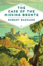 Barnard, Robert Case of the Missing Bronte