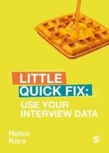 Helen Kara Use Your Interview Data