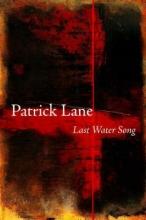 Lane, Patrick Last Water Song