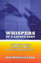 Luczak, Raymond Whispers of a Savage Sort - And Other Plays about the Deaf American Experience