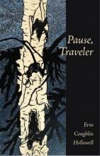 Hollowell, Erin Pause, Traveler