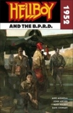 Mignola, Mike Hellboy and the B.p.r.d. 1952