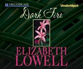 Lowell, Elizabeth Dark Fire