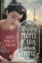 Martin-Lugand, Agnès Happy People Read and Drink Coffee