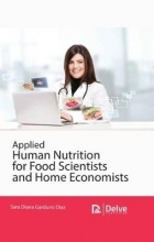 Sara Diana Garduno Diaz Applied Human Nutrition for Food Scientists and Home Economists