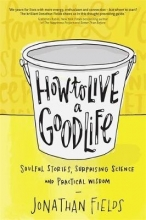 Jonathan Fields How to Live a Good Life