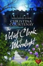 Courtenay, Christina The Velvet Cloak of Moonlight