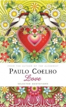 Coelho, Paulo Love: Selected Quotations