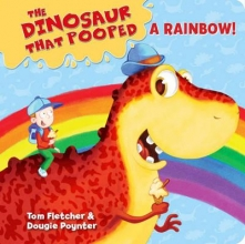 Fletcher, Tom Dinosaur That Pooped A Rainbow!