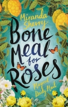Sherry, Miranda Bone Meal for Roses